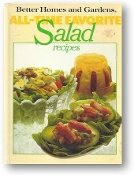 All Time Favorite Salad Recipes by Better Homes and Gardens, 1978