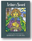 Arthur and the Sword by Robert Sabuda, 1998