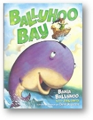 Ballyhoo Bay by Judy Sierra, illustrated by Derek Anderson, 2009