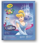 Cinderella, Disney & Crayola Learning Book, Mess Free Color Wonder Book by Crayola, 2005