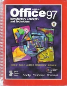 Microsoft Office 97, Introductory Concepts and Techniques, by Shelly Cashman & Vermaat, 1998
