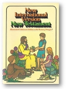 SC, New International Version New Testament, Illustrated Children's Edition with Memory Margin, LCC 73-174297, 1978