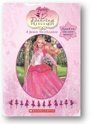 Barbie in the 12 Dancing Princesses, a junior novelization, based on the new movie! by Scholastic, 2006.