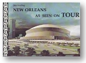 Fascinating New Orleans, As Seen on Tour, 1975.