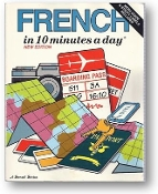 French in 10 Minutes a Day by Kristine Kershul, 1992.