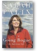 Going Rogue by Sarah Palin, 2009.