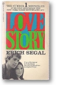 Love Story by Erich Segal, 1970.