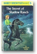 Nancy Drew, The Secret of Shadow Ranch #5 by Carolyn Keene, 1992.