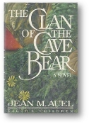 The Clan of the Cave Bear by Jean M. Auel, 1980