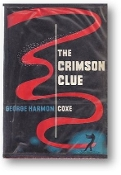 The Crimson Clue by George Harmon Coxe, 1953