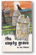 The Empty Grave by Ida Chittum, 1987