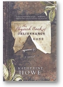 The Physick Book of Deliverance Dane by Katherine Howe, 2009