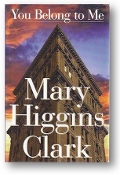 You Belong to Me by Mary Higgins Clark, 1998
