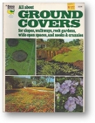 All About Ground Covers by Ortho, Midwest North Edition, 1977