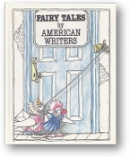 Fairy Tales by American Writers by Thurber et al., 1990