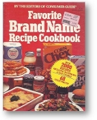 Favorite Brand Name Recipe Cookbook by Consumer Guide, 1981