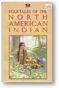 Folktales of the North American Indian ed. by Senate, 1995