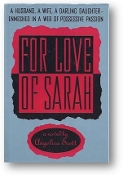 For Love of Sarah by Angelica Scott, 1995