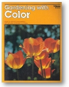Gardening with Color by Ortho Books, 1977