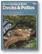 How to Design and Build Decks and Patios by Ortho How To, 1979