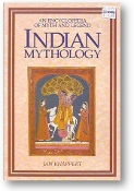 Indian Mythology, an Encyclopedia of Myth & Legend by Jan Knappert, 1991