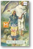 Mexico and Peru Myths and Legends by Lewis Spence, 1994