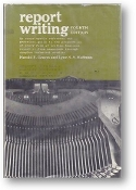 Report Writing: 4th Ed. by Harold F. Graves & Lyne S.S. Hoffman, 1965