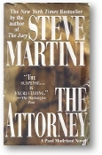 The Attorney, a Paul Madriani Novel by Steve Martini, 2001