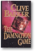 The Damnation Game by Clive Barker, 1985