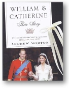 William & Catherine, Their Story by Andrew Morton, 2011