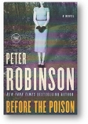 Before the Poison by Peter Robinson, 2012