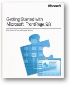 Getting Started With Microsoft FrontPage 98, professional web sites without programming by Microsoft, 1997