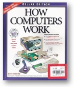 How Computers Work, Deluxe Edition by Ron White, 1998