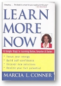 Learn More Now by Marcia L. Conner, 2004