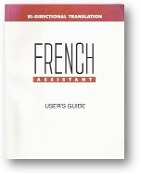 French Assistant 5, User's Guide by Bi-directional Translation, 1992