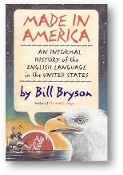 Made in America by Bill Bryson, 1994