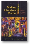 Making Literature Matter, an anthology for readers and writers by John Schilb & John Clifford, 2009
