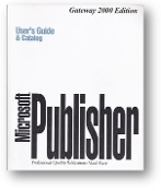 Microsoft Publisher, V2.0, User's Guide & Catalog, , Gateway 2000 Edition, professional-quality publications made easy, 1993