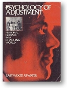 Psychology of Adjustment by Eastwood Atwater, 1979