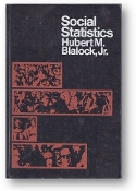 Social Statistics by Hubert M. Blalock, Jr., 1972