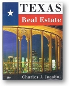 Texas Real Estate, 9th Ed. by Charles J. Jacobus, 2005