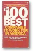 The 100 Best Companies to Work For in America by Levering, Moskowitz & Katz, 1987