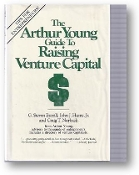 The Arthur Young Guide to Raising Venture Capital, 1988