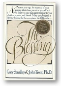 The Blessing by Gary Smalley and John Trent, Ph.D., 1986