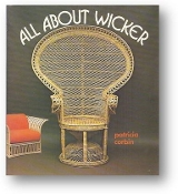 All About Wicker by Patricia Corbin, 1978