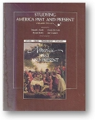 Studying America Past and Present, Volume One to 1877, 1991