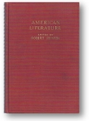 American Literature, Volume 1 by Robert Shafer, 1926