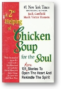 A 2nd Helping of Chicken Soup for the Soul by Jack Canfield & Mark Victor Hansen, 1995