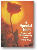 A Special Glow, Prayers and Meditations by Helen Steiner Rice, 1967