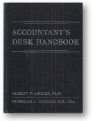 Accountant's Desk Handbook by Albert Ameiss, Ph.D., & Nicholas A. Kargas, CPA, 1977